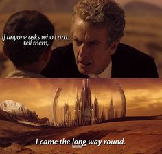 I came the long way round. He is back in gallifrey!!! Oh my timelords!
