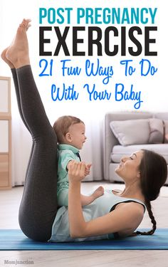 21 Fun Ways To Exercise With Baby Post #Pregnancy : Are you a new mom who constantly complains of the lack of time to exercise? Exercise with baby can be a good option. Read this article to fin out more about this. #pregnancy #newmoms #parenting
