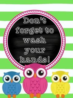 """Owl-themed """"Don't Forget to Wash Your Hands"""" sign... great for preschool, kindergarten, or first-grade as an extra reminder!"""