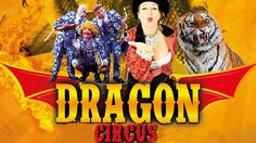 January 28th, 7:30 PM Show Tickets to Dragon Circus (starting from $11.6 instead of $16.6)