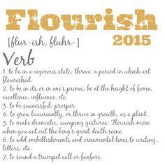 The 2015 Word of the Year - FLOURISH - Mommy Like Whoa