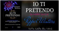 """Recensione """"Io Ti Pretendo"""" The Indebted Series #2 di Pepper Winters"""