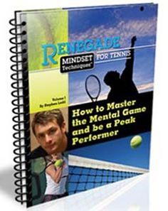 Renegade Mindset Approaches for Tennis: Mental Game & Psychology - https://glimpsebookstore.com/renegade-mindset-techniques-for-tennis-mental-game-psychology/