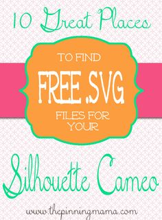 Where to find FREE SVG files for Silhouette Cameo -- GREAT resources!