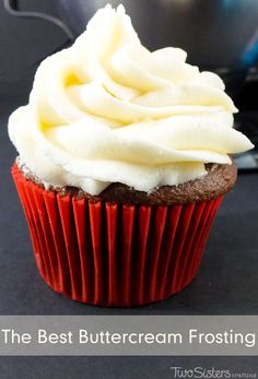 The Best Buttercream Frosting really lives up to it's name, it definitely is the best we've ever tried and so easy to make.  This Buttercream Frosting will make anything you put it on taste better - we promise!  For more great cupcake decorating ideas follow us at http://www.pinterest.com/2SistersCraft/