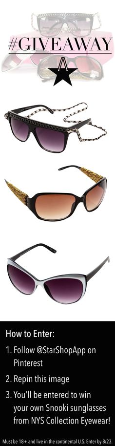 Shopping for stylish shades?!   Enter to #WIN 3 pairs of Snooki #sunglasses from NYS Collection Eyewear! Follow and Repin by 8/23! #repintowin #pintowin #giveaway #win #free