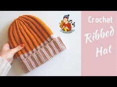 Crochet Ribbed Hat / Beginner Friendly Tutorial - YouTube