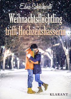 """Klarant Verlag : [Neuerscheinung] """"Weihnachtsflüchtling trifft Hoch..."""