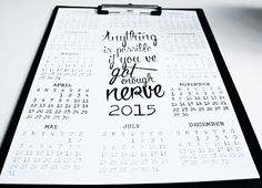 2015 year calendar - Motivating quote print A3 or A4 - My blog: ReidunBeate.femelle.no