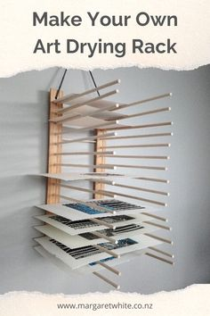 Make your own art drying rack to get your drying prints and art off the studio floor and tables. Here are some easy instructions to make your own.