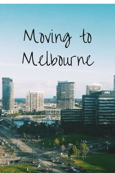 Thoughts on Moving to Melbourne, Australia