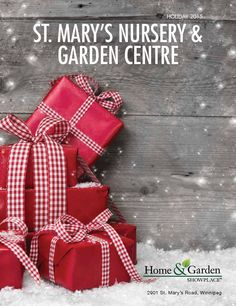 ISSUU - St. Mary's Nursery & Garden Centre Holiday 2015 by Country Road Graphics Inc.