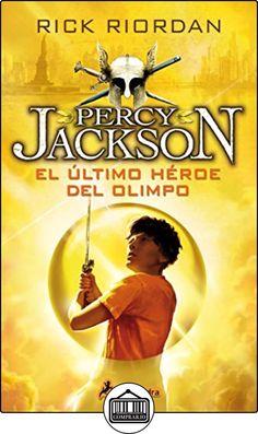 ULTIMO HEROE DEL OLIMPO -Rtca.Nva.Portada-(PercyV) (Narrativa Joven) de RICK RIORDAN ✿ Libros infantiles y juveniles - (De 6 a 9 años) ✿
