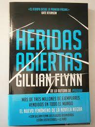 """De Gillian Flynn, """"Heridas abiertas"""""""