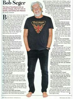 Bob Seger wears a Lucky Brand Graphic Triumph tee in this Rolling Stone magazine November 2014 article. Journal Writing Prompts, Bob Seger, Rolling Stones, Climate Change, Lucky Brand, Album, Guys, Musicians, November