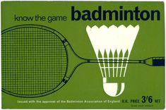 1965 Issued with approval of the Badminton Association of England Badminton Games, Badminton Logo, 60s Party Themes, Tennis Online, Legend Games, Vintage Tennis, Tag Design, Sport Design, Graphic Design