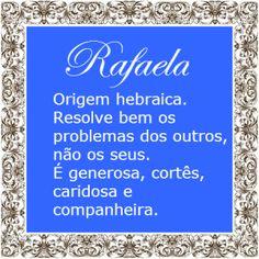Significado do nome Rafaela | Significado dos Nomes