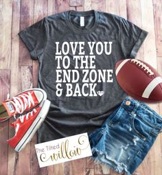 Love You To The Endzone and Back Shirt - Football Shirt ~ Football Mom Tee ~ Football shirts ~ Football Mom Shirts ~ Grunge Football - Zitate - Baseball T Shirts, Sports Shirts, Football Girlfriend Shirts, Baseball Pants, Football Boyfriend, Basketball Mom Shirts, Baseball Live, Baseball Teams, Football Mom Jersey