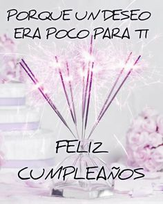 IMÁGENES DE CUMPLEAÑOS ® Frases de cumpleaños feliz Spanish Birthday Wishes, Happy Birthday, Naughty Emoji, Happy B Day, Picture Quotes, Slogan, Congratulations, Birthdays, Greeting Cards