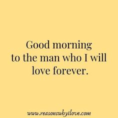 good morning quotes for him good morning quotes - good morning - good morning quotes for him - good morning quotes inspirational - good morning wishes - good morning greetings - good morning beautiful - good morning quotes funny Morning Texts For Him, Good Morning Quotes For Him, Good Morning Messages, Morning Thoughts, Morning Images, Morning Smile Quotes, Morning Message For Him, Romantic Good Morning Quotes, Funny Morning