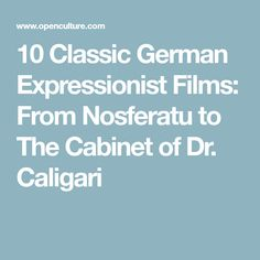 10 Classic German Expressionist Films: From Nosferatu to The Cabinet of Dr. Dr Caligari, Super Powers, Great Britain, Films, Germany, Cabinet, Classic, Movies, Clothes Stand