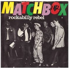 Matchbox - Rockabilly rebel 1979 single vinyl record Listing in the Vinyl,Music & CD Category on eBid United Kingdom Rockabilly Artists, Rockabilly Rebel, 1950s Rock And Roll, Rock N Roll, Rock Rock, Vinyl Records For Sale, Little Brothers, Gothabilly, Vinyl Music