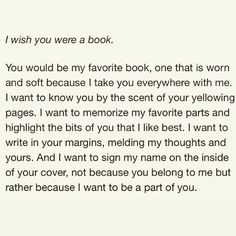 Indeed. I wish u were a book.