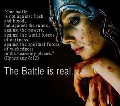Prayer warrior-- war may bring wounds, and some perish on the battlefield before the Day comes and they go on to glory, but we know which Side wins in the end. Spiritual Warrior, Prayer Warrior, Spiritual Warfare, Women Of Faith, Faith In God, Bible Verses Quotes, Bible Scriptures, Christian Warrior, Bride Of Christ