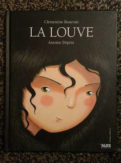 Chagaz'... et vous?: Un livre pour apprendre : La Louve - Alice Edition...