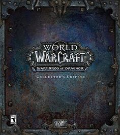BUY NOW World of Warcraft: Warlords of Draenor Collector s Edition PC/Mac Forge your future from the iron of the past The