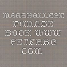 Marshallese Phrase Book www.peterrg.com