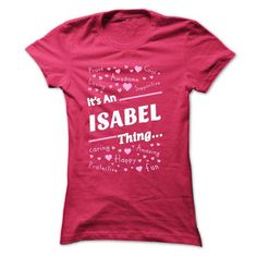 ISABEL .Its An ISABEL Thing You Wouldnt Understand - T  - #tie dye shirt #sweater for men. CLICK HERE => https://www.sunfrog.com/Names/ISABEL-Its-An-ISABEL-Thing-You-Wouldnt-Understand--T-Shirt-Hoodie-Hoodies-YearName-Birthday-52073835-Ladies.html?68278