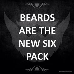 But also beards are the new beards...