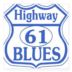 "Blues Highway 61 Square Sticker 3"" x 3"" on CafePress.com"