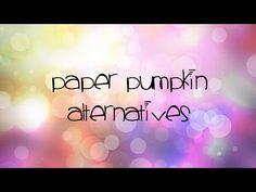 2016  VIDEO  MAY Paper Pumpkin  Wonderwork Wednesday – This month's Paper Pumpkin Alternatives | SuNN Stampin'
