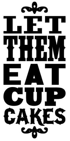 Let Them Eat CUP Cakes Vinyl Decal for Stand Mixer by chrisilstrup