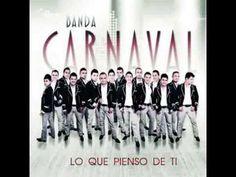 Banda Carnaval - Lo Que Pienso De Ti