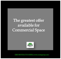 The greatest offer available for Commercial Space