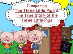 Comparing The Three Little Pigs & The True Story of the Three Little Pigs - Pack contains twelve comprehension strips with recording sheets, a compare and contrast writing activity with a graphic organizer, a summary writing activity for The Three Little Pigs, and creative writing prompts. $