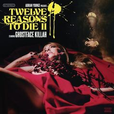 Ghostface Killah And Adrian Younge - Twelve Reasons To Die II (Deluxe Edition)