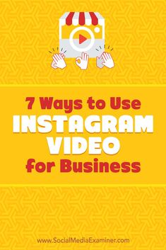 Wondering how to create Instagram videos that will resonate with your audience?  Looking for inspiration?  In this article, you'll discover seven ways to use Instagram video to enhance your stories and timeline with engaging content. #socialmedia #socialmediamarketing #socialmediaexaminer #Instagram