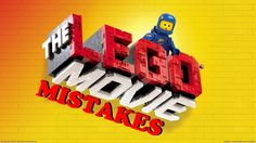 The Lego Movie Mistakes Blooper Spoilers Fail Here are some of the movie mistakes and fail that I've found in The Lego Movie featuring Elizabeth Banks, Chris...
