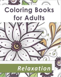 45 Lovely Coloring Pages Prints Art For Adult Stress Relieving Therapy Paperback
