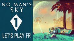 NO MAN'S SKY : Voyage au cœur de l'espace   LET'S PLAY FR #1