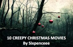 Have some horror while you munch on snowman cookies. • Black Christmas (1974): A sorority house is terrorized by a stranger who makes frightening phone calls • Dead End (2003): A family is driving to their in-laws house for Christmas when they take a...