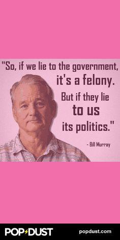 #BillMurray makes an EXCELLENT point... www.popdust.com