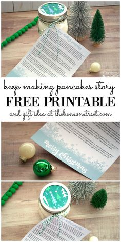 Keep Making Pancakes Story and gift idea using a pancake mix. Print the story and see how I wrapped it all up for gift giving to neighbors, teachers, friends at thebensonstreet.com #freeprintables #christmasstory #pancakes #neighborgifts #teachergifts #christmasgifts #friendgift #christmasideas #christmasprintable #christmasstoryprintable