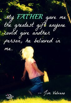 My Father Gave Me ...
