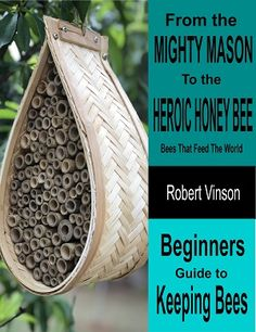 Do you want to SUPERCHARGE your garden? Download our FREE 70-page e-book to learn about the benefits of attracting the perfect pollinators. From the non-aggressive mason bees, to the honey producing honey bees, this e-book tells you everything you need to know to start attract and keep bees. These bees will allow you to maximize your productivity from your fruits and vegetables. How To Start Beekeeping, Beekeeping For Beginners, Gardening For Beginners, Vegetable Garden For Beginners, Backyard Vegetable Gardens, Vegetable Garden Design, When To Plant Vegetables, Growing Vegetables, Bee Supplies