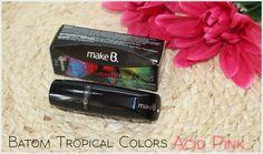 O Boticário Tropical Colors | Batom Acid Pink